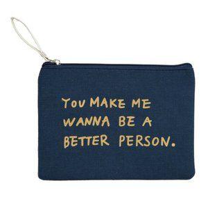 Handbags - You Make Me Wanna Canvas Makeup Bag